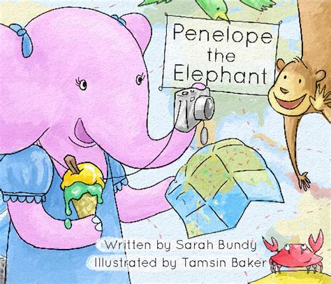 how to find an elephant books penelope the elephant by bundy children blurb books