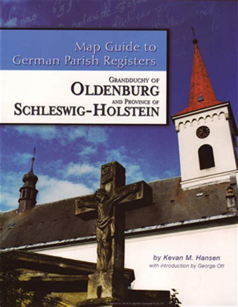 Schleswig Holstein Germany Birth Records Map Guide To German Parish Registers Oldenburg Schleswig Holstein Is Back
