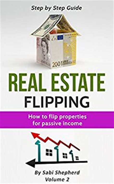 real estate flipping real estate companies real estate flipping flipping houses for passive income