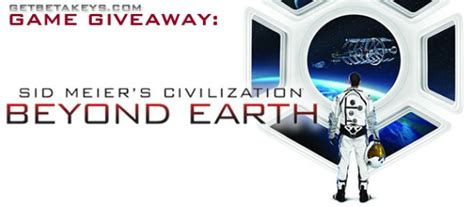 Game Keys Giveaway - game giveaway sid meier s civilization beyond earth get beta keys