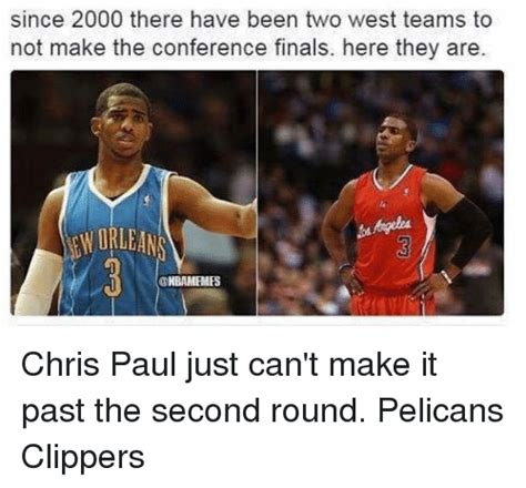 Chris Paul Memes - since 2000 there have been two west teams to not make the