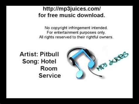 Hotel Room Service Lyrics by Pitbull Hotel Room Service Official Song With Lyrics