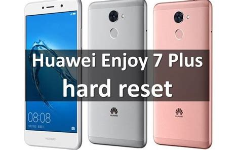 pattern lock huawei huawei enjoy 7 plus hard reset bypass lock screen pattern