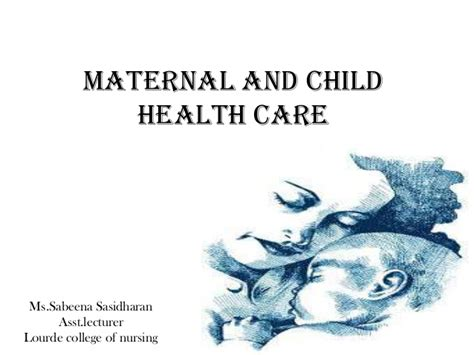 maternal and child health care