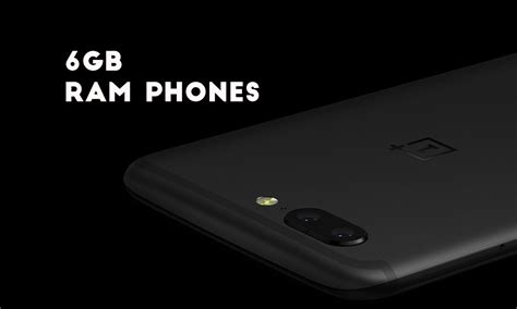 top five best 6 gb ram smartphones right now