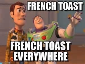 French Meme - french toast x x everywhere meme on memegen