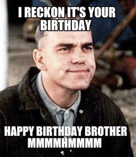 Birthday Brother Meme - funny happy birthday older brother memes yahoo search