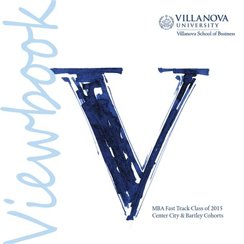 Villanova Mba Program by Mba Fast Track Viewbook Class Of 2015 By Villanova School