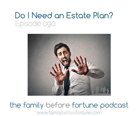 savvy estate planning what you need to before you talk to the right lawyer books fbf90 do i need an estate plan family before fortune