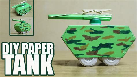 How To Make A Tank Out Of Paper - how to make a paper tank that shoots diy tank
