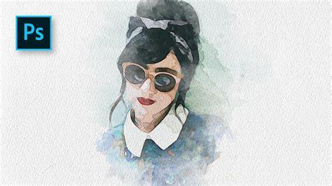 cara membuat watercolor abstrak dengan photoshop cara membuat efek lukisan potrait watercolor di photoshop