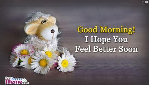 I Always Feel Better In The Morning 2 by Feel Better Morning Text Feelbettermeme