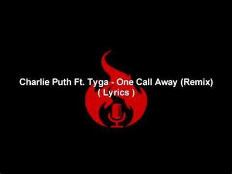download mp3 charlie puth ft tyga one call away charlie puth ft tyga one call away remix lyrics youtube