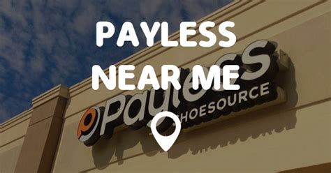 payless shoes locations near me payless near me points near me