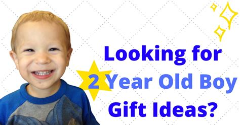 really great presents for 2 year old boys best gifts