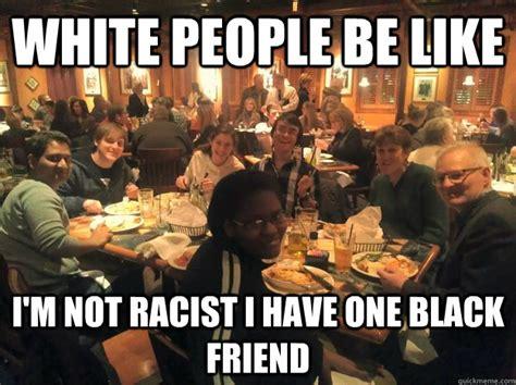 White People Be Like Memes - meet the black person raising 135 000 to buy something