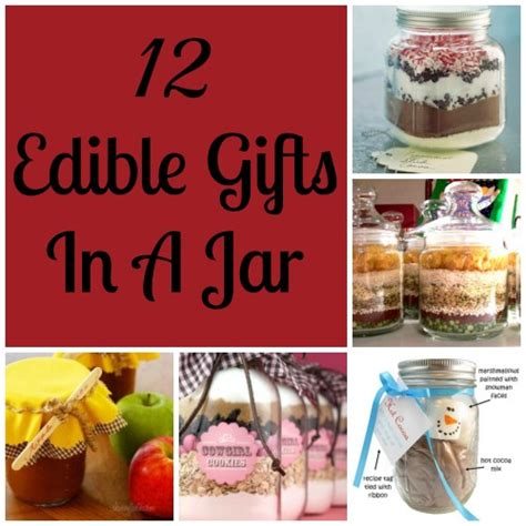 edible gifts in a jar 12 gift ideas