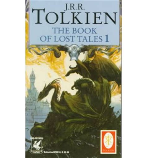 The Book Of Lost Tales Part One History Of Middle Earth the book of lost tales part i j r r tolkien