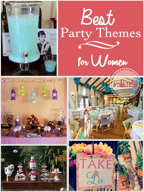 party themes weird the best party themes for women entirely eventful day