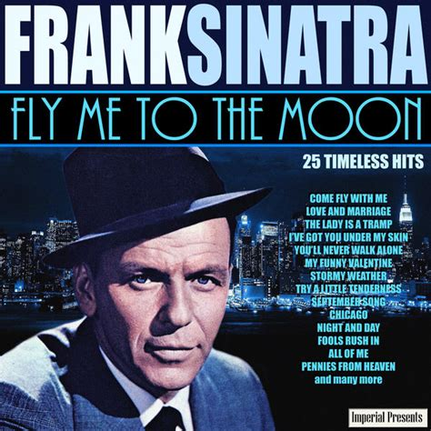 Fly Me fly me to the moon frank sinatra and listen