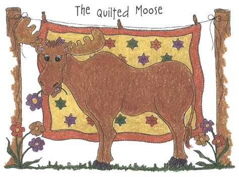 Quilted Moose Gretna Ne by Faithful Quilter Elaine S Journey The Quot Quilted Moose Quot