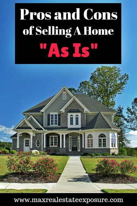 pros and cons of selling a home as is