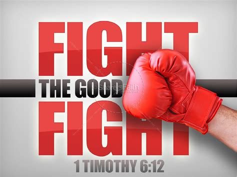 fight the good fight christian powerpoint powerpoint sermons