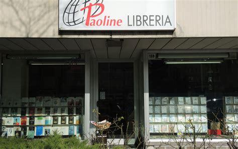 libreria paoline roma trento la libreria delle suore paoline chiude i battenti