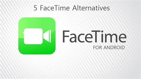 android facetime app 5 facetime alternative apps for android mobigyaan howldb