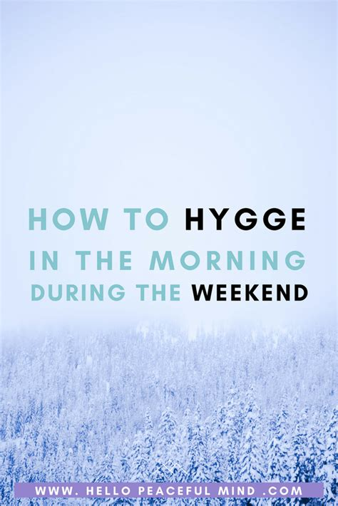 hygge beginnerã s guide to learn and understand the of cozy living volume 1 books how to hygge in the morning during the weekend hello