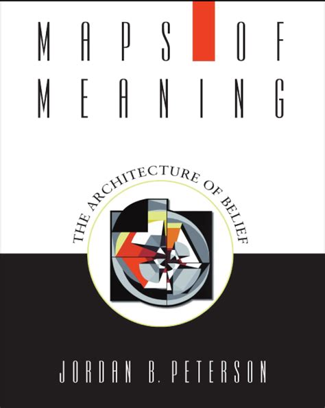 maps of meaning the maps of meaning dr jordan b peterson