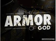 Sermon by Title: The Armor of God Ephesians 6 10 Sermon
