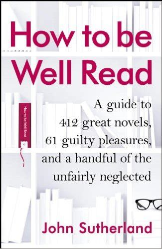 how to read comfortably how to be well read by john sutherland georgekelley org
