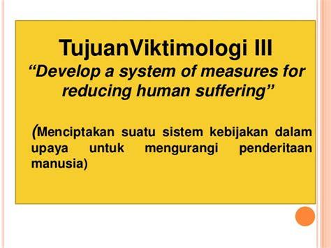 Viktimologi Dalam Sistem Peradilan Pidana materi viktimologi by ibu rani