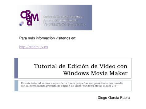 windows movie maker presentation tutorial tutorial de edici 243 n de v 237 deo con windows movie maker