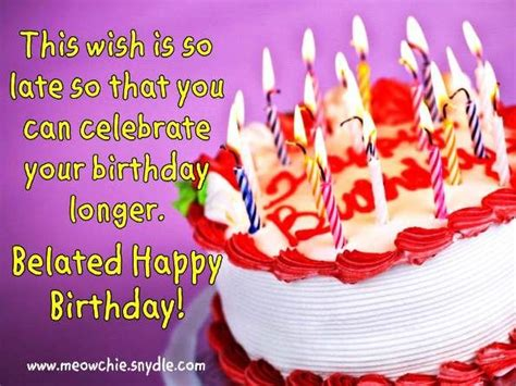belated birthday wishes messages quotes happy birthday wishes birthday