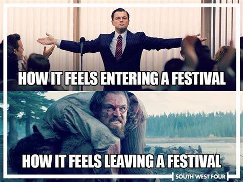 Festival Girl Meme - 14 hilariously relatable festival memes everfest