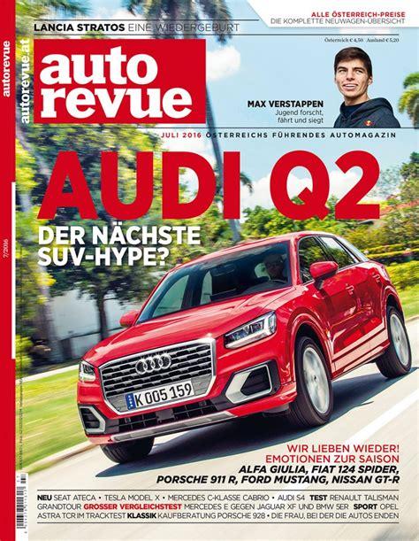 Auto Revue by Autorevue Magazin Juli 2016 Autorevue At