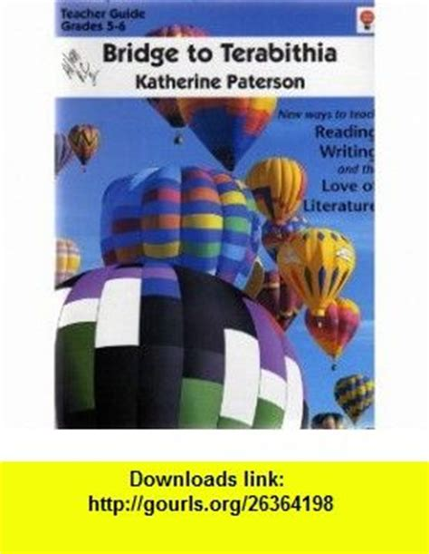 bridge to terabithia novel study guides for the teacher bridge to terabithia new ways to teach reading writing and