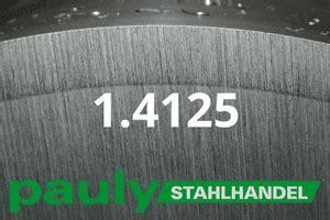 440c Stahl Eigenschaften by Werkstoff 1 4125 Din En Pauly Stahlhandel