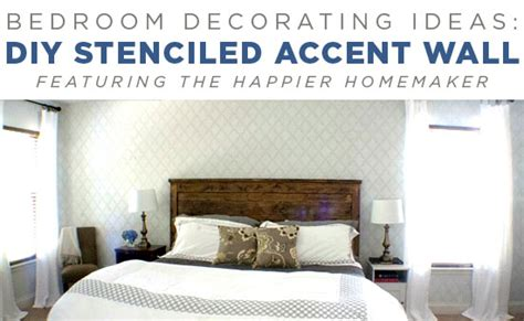 Bedroom Decorating Ideas Diy Stenciled Accent Wall Diy Wall Decor Ideas For Bedroom