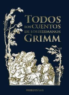 libro todos los cuentos todos los cuentos de los hermanos grimm por grimm jacob 9789876820486 c 250 spide com