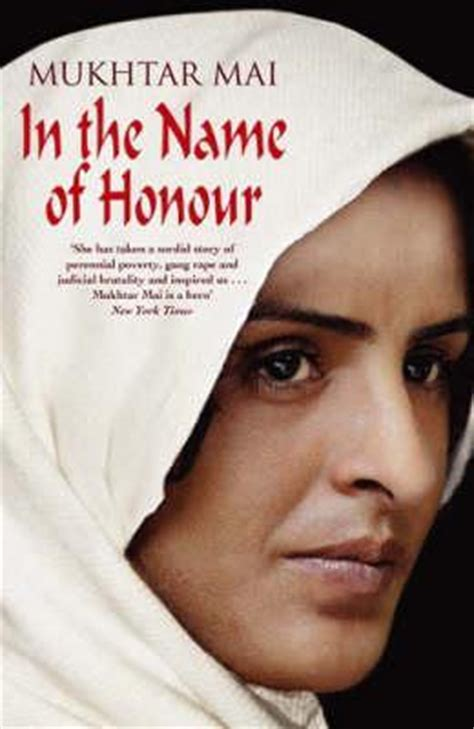 sign my name to freedom a memoir of a pioneering books in the name of honour a memoir by mukhtar mai reviews