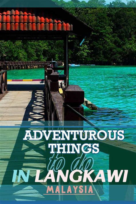 top adventurous     langkawi malaysia