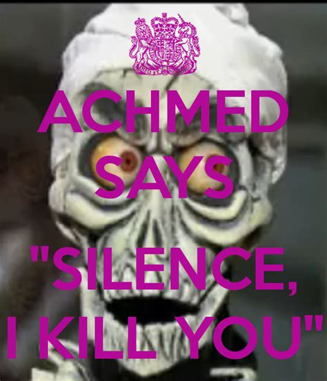 T Shirt Silence I Kill You Rggn achmed says quot silence i kill you quot poster keep calm