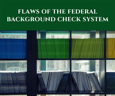 Federal Background Check The Flaws Of The Federal Background Check System Alliance Worldwide Investigative