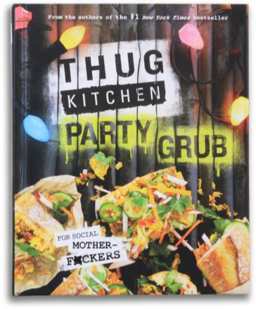 Thug Kitchen by Tk2 Grub Thug Kitchen