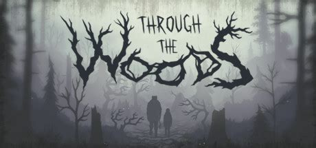 through the woods through the woods on steam