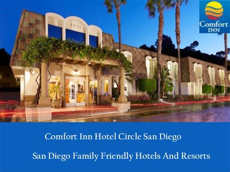 comfort suite san diego comfort inn hotel circle san diego family friendly