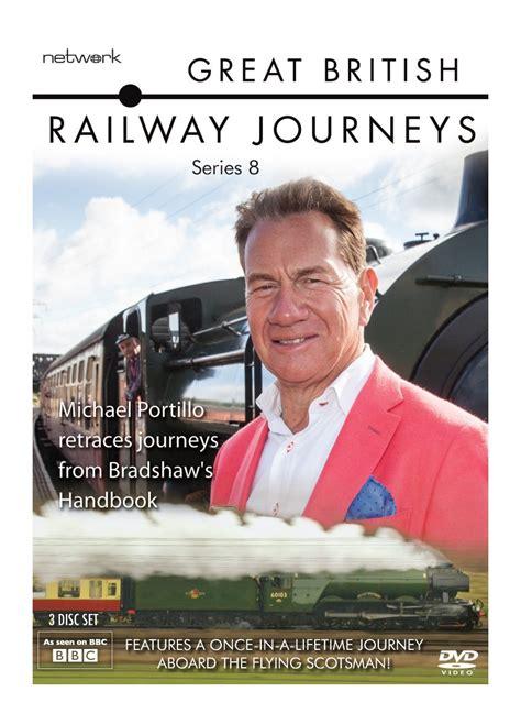 great series great railway journeys network on air